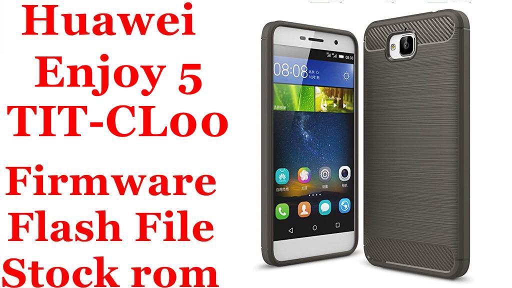 Huawei Enjoy 5 TIT CL00