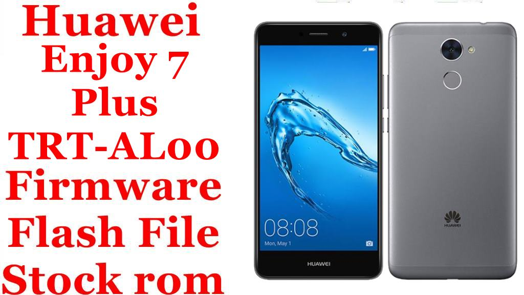 Huawei Enjoy 7 Plus TRT AL00
