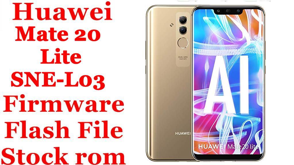 Huawei Mate 20 Lite SNE L03