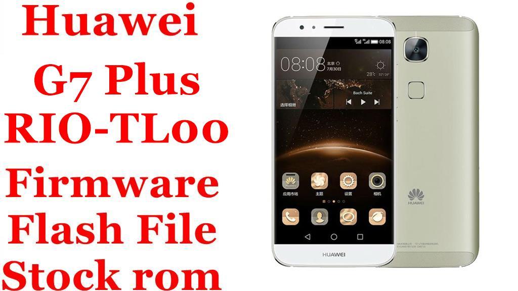 Huawei G7 Plus RIO TL00