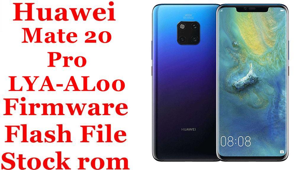 Huawei Mate 20 Pro LYA AL00