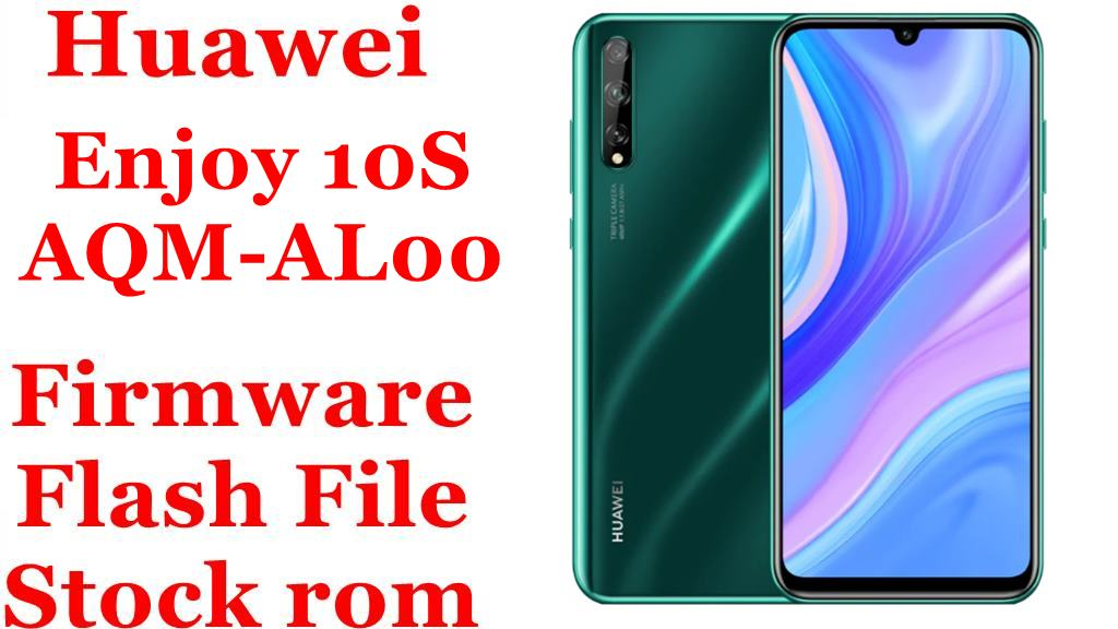 Huawei Enjoy 10S AQM AL00