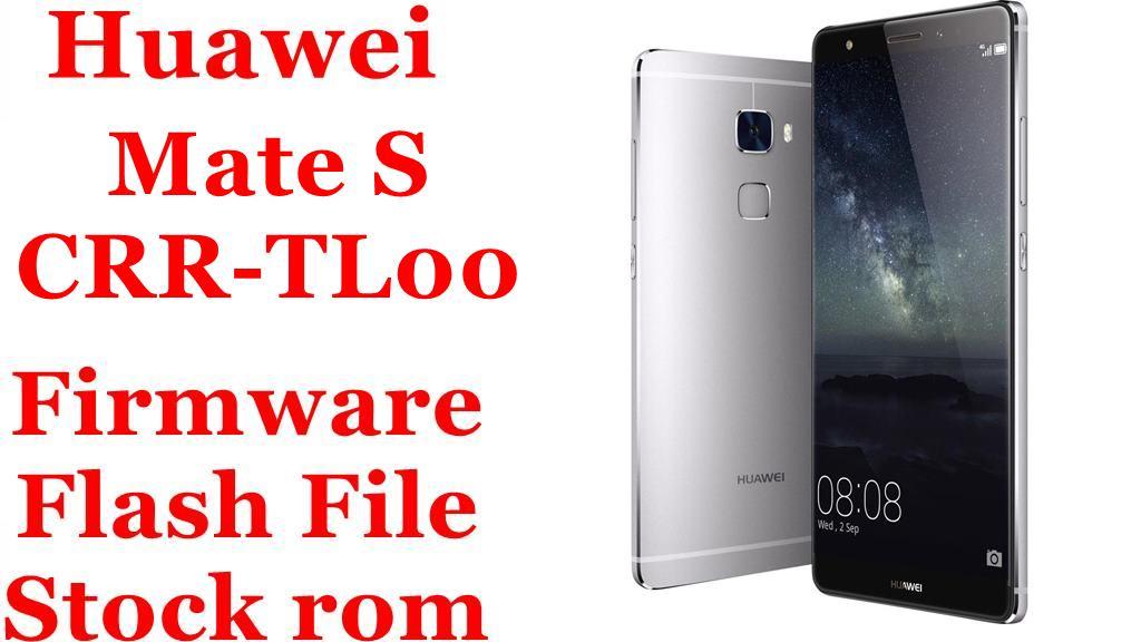 Huawei Mate S CRR TL00