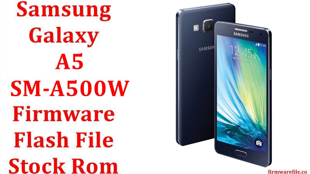 Samsung Galaxy A5 SM A500W