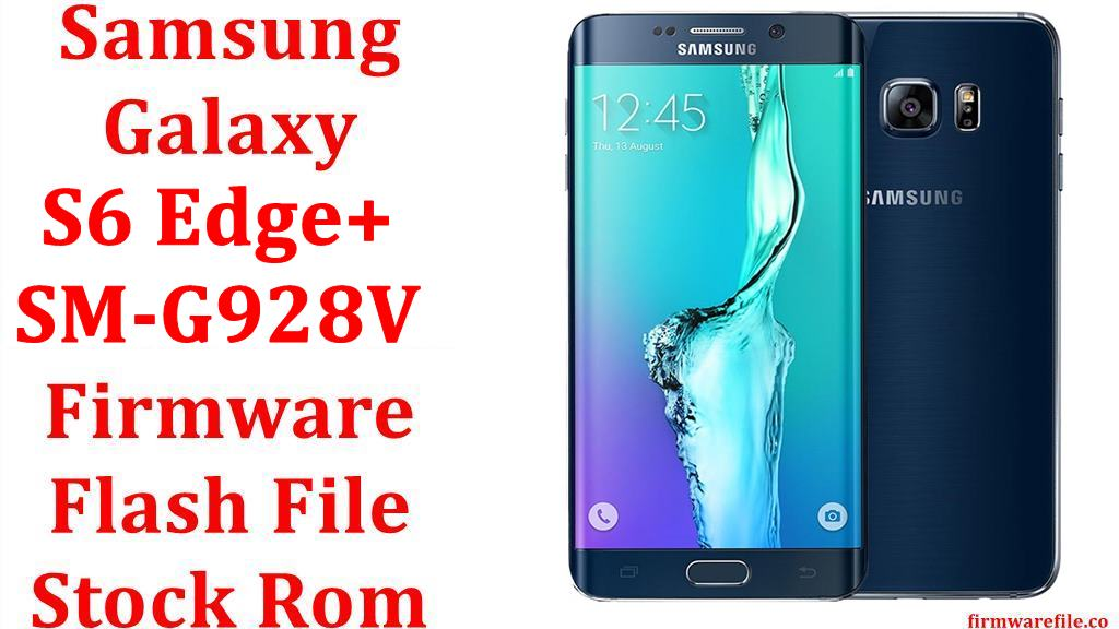 Samsung Galaxy S6 Edge Plus SM G928V